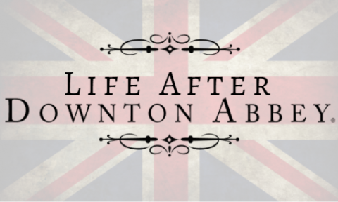 "A logo that says ""Life After Downton Abbey"" in front of the Union Jack flag."